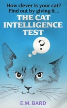 The Cat I.Q. Test by E. M. Bard