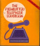 The Pushbutton Telephone Songbook by Michael…