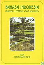 Bahasa Indonesia : praktisch leerboek voor…