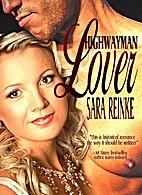 Highwayman Lover by Sara Reinke