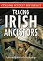 Tracing Irish Ancestors (A practical guide…