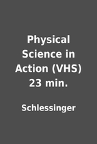 Physical Science in Action (VHS) 23 min. by…