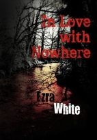In Love with Nowhere (horror and suspense)…