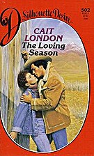 The Loving Season by Cait London