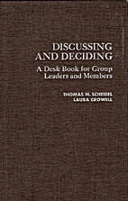 Discussing and Deciding - A Desk Book for…