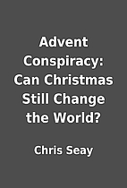 Advent Conspiracy: Can Christmas Still…