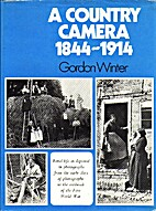 Country Camera, 1844-1914: Rural Life as…