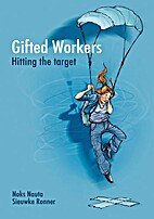 Gifted Workers: Hitting the target by Noks…