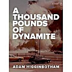 A Thousand Pounds of Dynamite (Kindle…