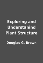 Exploring and Understanind Plant Structure…