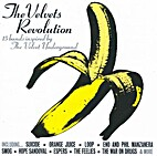The Velvets Revolution: 15 Bands Inspired by…