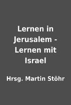 Lernen in Jerusalem - Lernen mit Israel by…