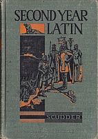 Second year Latin by Jared Waterbury Scudder