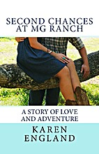 SECOND CHANCES AT MG RANCH by Karen England