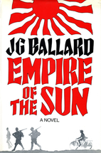 Empire of the Sun by J. G. Ballard