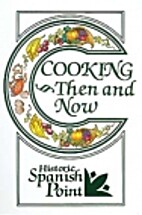 Historic Spanish Point: Cooking Then and Now…
