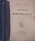 Istituzioni di diritto civile italiano by…