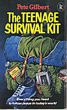 The Teenage Survival Kit by P. Gilbert
