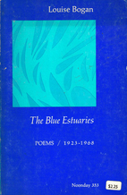 The Blue Estuaries: Poems: 1923-1968 by…