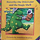 Dorothy the dinosaur and the magic shell by…