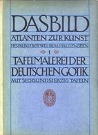 Tafelmalerei der deutschen Gotik. Auswahl u.…