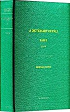 A dictionary of Pali by Margaret Cone
