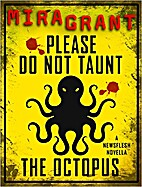 Please Do Not Taunt the Octopus by Mira…