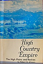 High Country Empire by Robert G. Athearn