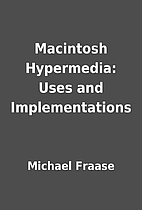 Macintosh Hypermedia: Uses and…