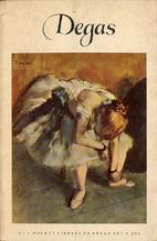 Degas by Daniel Catton Rich