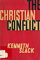The Christian conflict by Kenneth Slack