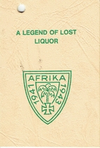 A legend of Lost Liquor / Die Legende vom…