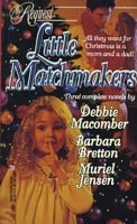 Little Matchmakers [3-in-1 By Request] by…