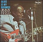 Blues is My Business by Jimmy Reed