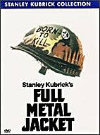 Full Metal Jacket : the screenplay by…
