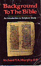Background to the Bible: An Introduction to…
