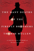 The Many Deaths of the Firefly Brothers by…