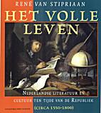 Het volle leven : Nederlandse literatuur en…