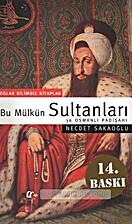 Bu Mulkun Sultanlari 36 Osman Padisahi by…