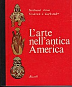 L'arte nell'antica America: 200 a.C. - 1500…