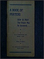 A book of Prayers, how to pray that prayer…
