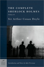 The Complete Sherlock Holmes, Vol. 2 by Sir…