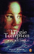 Tiggie Thompson All At Sea by Tessa Duder