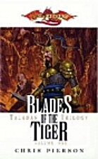 Blades of the Tiger (Dragonlance: Taladas…