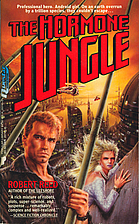 The Hormone Jungle by Robert Reed