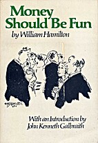 Money Should Be Fun by William Hamilton