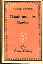 Death and the Maiden by Q. Patrick