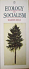 Ecology and Socialism by Martin Ryle