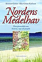 Nordens Medelhav :…