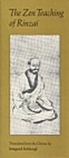 ZEN TEACHING OF RINZAI by Myokyo-ni